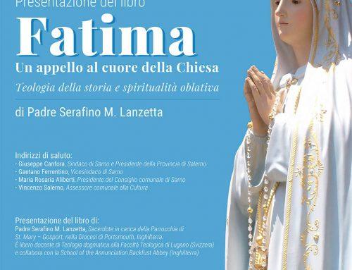 """""""Fatima. Un appello al cuore della Chiesa"""", giovedì 22 giugno al Comune di Sarno la presentazione del nuovo libro di P. Serafino M. Lanzetta"""