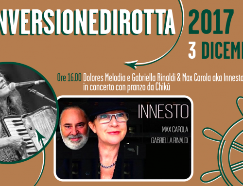 #inversionedirotta: il 3 dicembre Dolores Melodia e Gabriella Rinaldi & Max Carola aka Innesto, in concerto con pranzo da Chikù