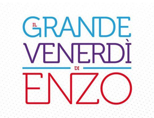 Il Grande Venerdì di Enzo, il 15 giugno a Napoli il gotha della pubblicità