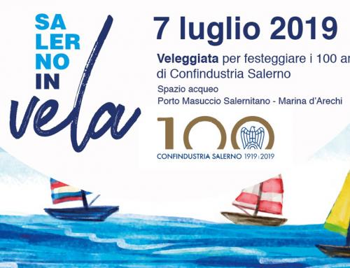 """""""Salerno in Vela"""", il 7 luglio la veleggiata celebrativa del Centenario di Confindustria Salerno"""